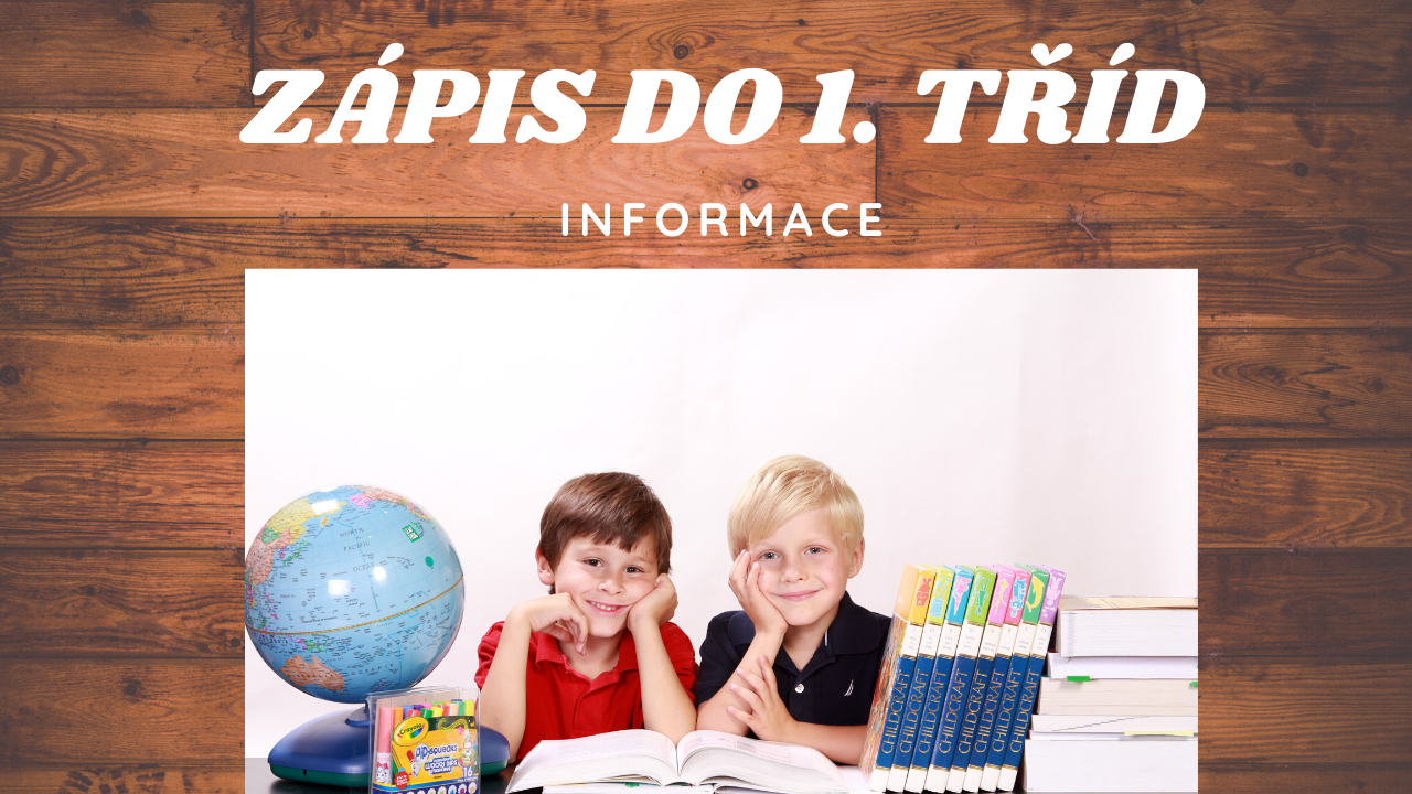 INFORMACE: Zápis do základních škol